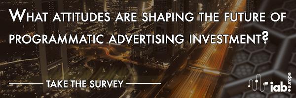 IAB Europe_Attitudes to Programmatic Advertising 2018 survey banner