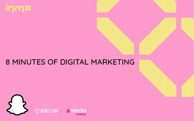 8 Minutes of digital marketing